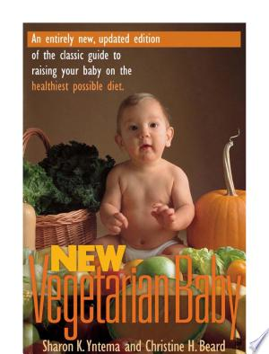 Download New Vegetarian Baby Free Books - Dlebooks.net