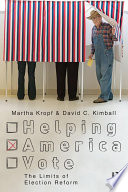 Helping America Vote  : The Limits of Election Reform