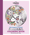 Lonely Planet the World s Cutest Animal Coloring Book