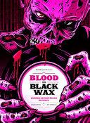 Blood On Black Wax