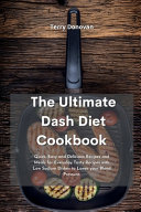 The Best Dash Diet Cookbook