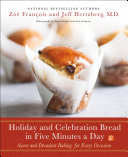 Holiday and Celebration Bread in Five Minutes a Day Pdf/ePub eBook