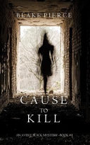 Cause to Kill  An Avery Black Mystery Book 1