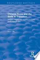 Chinese Firms And The State In Transition Property Rights And Agency Problems In The Reform Era