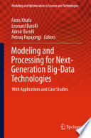Modeling And Processing For Next Generation Big Data Technologies Book PDF