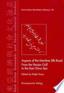 Aspects of the Maritime Silk Road Book