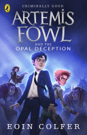 Artemis Fowl and the Opal Deception ebook