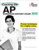 Cracking the AP European History Exam  2012 Edition Book PDF