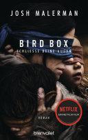 Bird Box - Schließe deine Augen Pdf/ePub eBook