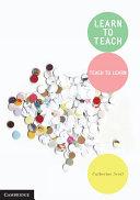 Learn to Teach
