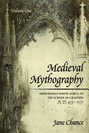 Medieval Mythography, Volume One