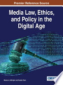 Media Law  Ethics  and Policy in the Digital Age