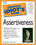 The Complete Idiot s Guide to Assertiveness