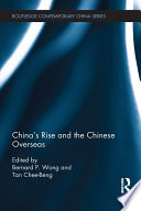 China's Rise and the Chinese Overseas