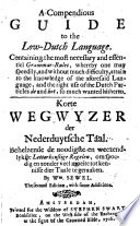 A Compendious Guide To The Low Dutch Language