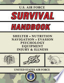 """U.S. Air Force Survival Handbook: The Portable and Essential Guide to Staying Alive"" by United States Air Force, Jay McCullough"