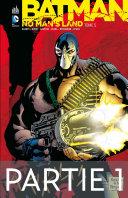 Batman - No Man's Land - Tome 5 - Partie 1 [Pdf/ePub] eBook
