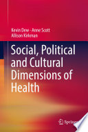 Social  Political and Cultural Dimensions of Health
