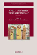 Urban Identities in Northern Italy, 800-1100 CA.