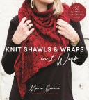 Knit Shawls   Wraps in 1 Week
