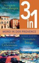 Drei Fälle für Pierre Durand: Provenzalische Verwicklungen / Provenzalische Geheimnisse / Provenzalische Intrige (3in1-Bundle)