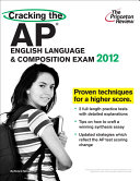 Cracking the AP English Language   Composition Exam  2012 Edition