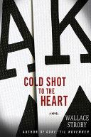 Cold Shot to the Heart Pdf/ePub eBook