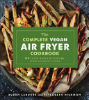 The Complete Vegan Air Fryer Cookbook Book