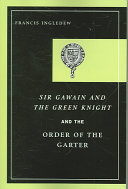 Sir Gawain and the Green Knight and the Order of the Garter Book