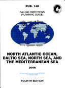 Prostar Sailing Directions 2006 North Atlantic  Baltic Sea  North Sea an Mediterranean Sea Planning Guides
