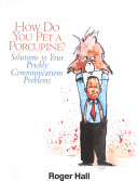 Read Online How Do You Pet a Porcupine? For Free