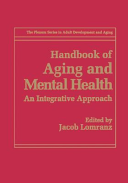 Handbook of Aging and Mental Health Book