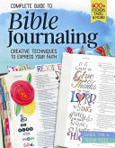 Complete Guide to Bible Journaling: Creative Techniques to ...
