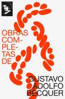 Obras completas de Gustavo Adolfo Bécquer (texto completo, con índice activo)