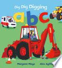 Dig Dig Digging ABC Book