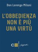 L'obbedienza non è più una virtù