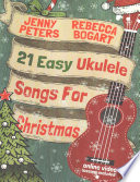 21 Easy Ukulele Songs for Christmas