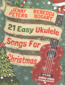 21 Easy Ukulele Songs For Christmas Book PDF