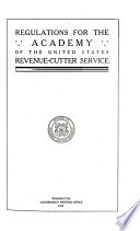 Regulations For The Academy Of The United States Revenue Cutter Service