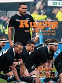 Rugby, the Players, the Skills and the Style