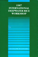 Proceedings of the 1987 International Deepwater Rice Workshop