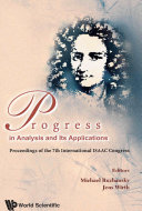 Progress In Analysis And Its Applications   Proceedings Of The 7th International Isaac Congress