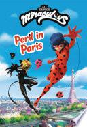 Miraculous  Peril in Paris
