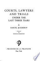 Courts, Lawyers, and Trials Under the Last Three Tsars