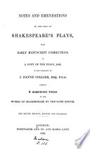 Notes and Emendations to the Text of Shakespeare s Plays