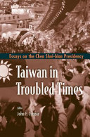 Pdf Taiwan in Troubled Times