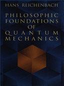 Pdf Philosophic Foundations of Quantum Mechanics Telecharger