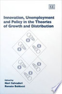 Innovation  Unemployment  and Policy in the Theories of Growth and Distribution
