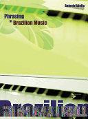 Phrasing in Brazilian Music