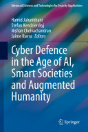 Cyber Defence in the Age of AI  Smart Societies and Augmented Humanity